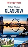 Insight Guides Great Breaks Glasgow (Travel Guide with free eBook) (Insight Great Breaks)