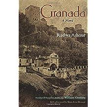 Granada: A Novel (Middle East Literature In Translation)
