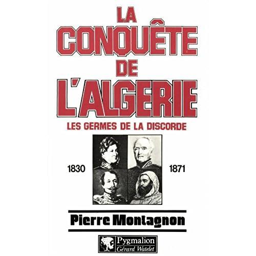 La conquête de l'Algérie: Les germes de la discorde (Blanche et rouge)