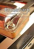 Bluesharp in Theorie und Praxis: Diatonische Mundharmonika spielen und verstehen - Mario Franzbonenkamp