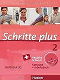 Schritte plus 2 Ausgabe Schweiz: Deutsch als Fremdsprache / Kursbuch + Arbeitsbuch mit Audio-CD zum Arbeitsbuch und interaktiven Übungen
