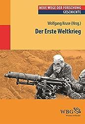 Der Erste Weltkrieg: Neue Wege der Forschung