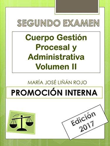 Temario Cuerpo Gestión Procesal y Administrativa (Segundo Examen) Vol. II: PROMOCIÓN INTERNA por María José Liñán Rojo