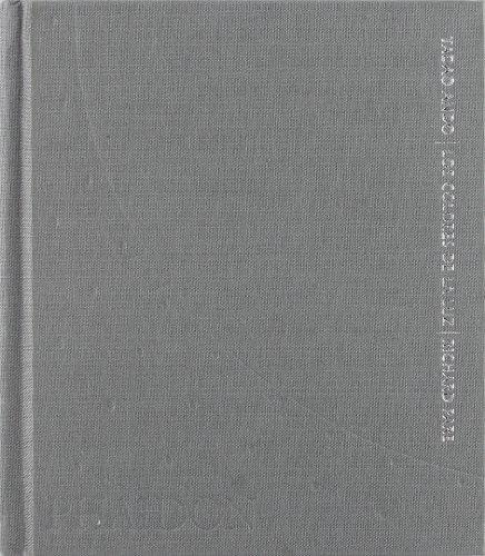 Tadao Ando. Los Colores De La Luz