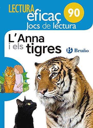 L'Anna i els tigres Joc de Lectura: AJL 90
