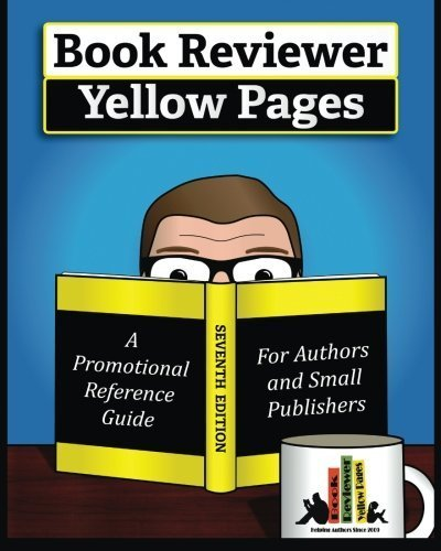 book-reviewer-yellow-pages-a-book-marketing-guide-for-authors-and-publishers-seventh-edition-2016-by