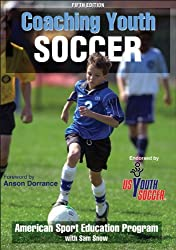 Coaching Youth Soccer-5th Edition by American Sport Education Program (2011-05-24)