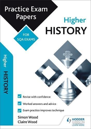 Higher History: Practice Papers for SQA Exams (Scottish Practice Exam Papers)