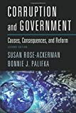 Corruption and Government 2ed: Causes, Consequences, And Reform