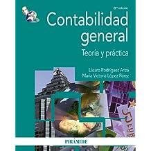Contabilidad general: Teoría y práctica (Economía Y Empresa)