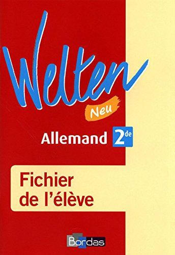Welten Neu 2de • Fichier de l'élève (Ed. 2010)