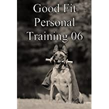 Good fit personal training 06 (Japanese Edition)