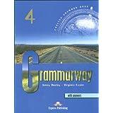 Grammarway. Student's book. With answers. Per le Scuole superiori: 4