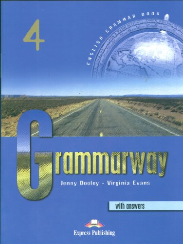 Grammarway. Student's book. With answers. Per le Scuole superiori: 4