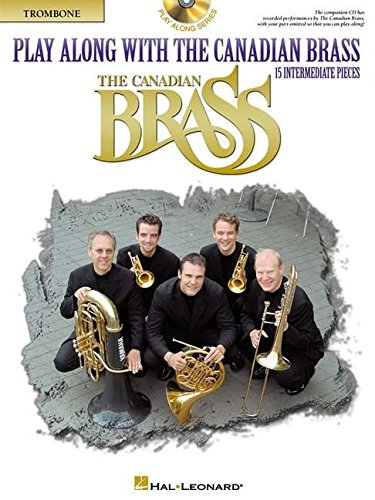Play Along with the Canadian Brass - Trombone: Book/CD