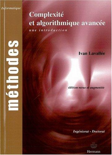 Complexité et algorithmique avancée : Une introduction par Ivan Lavallée