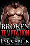 Broken Temptation (Tempted Book 3)