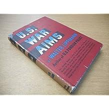 U.S. War Aims by Walter Lippman