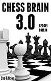 Chess Brain 3.0: How to Improve Your Chess Vision