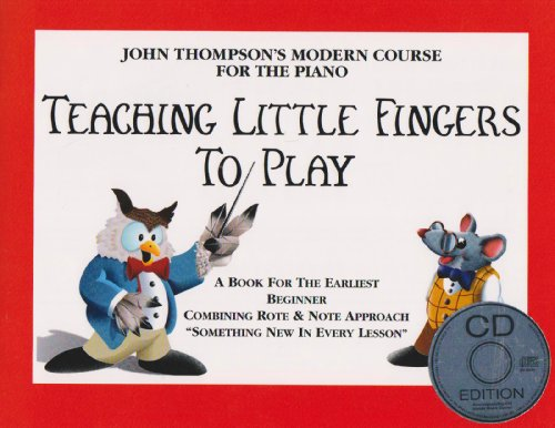 John Thompson's Teaching Little Fingers to Play (Book & CD)