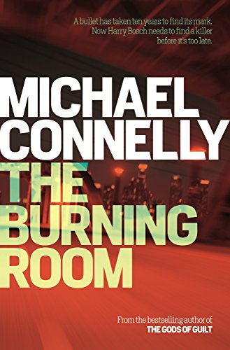 f5b33d09a232 The Burning Room (Harry Bosch Book 17)