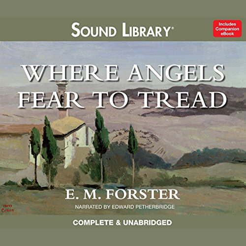 Where Angels Fear to Tread  Audiolibri