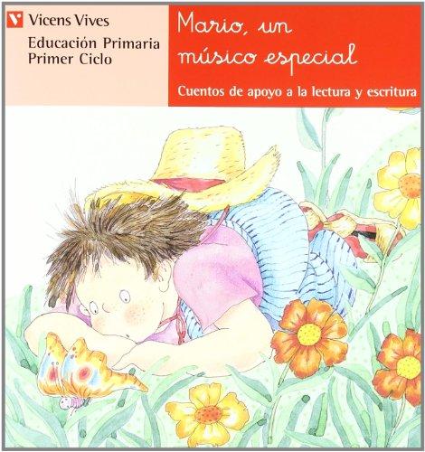 Mario, Un Musico Especial. Lectura. Primer Ciclo. (Cuentos de Apoyo. serie Roja) - 9788431629540 por Ana Fernandez Buñuel