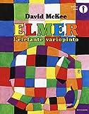 Elmer, l'elefante variopinto. Ediz. a colori
