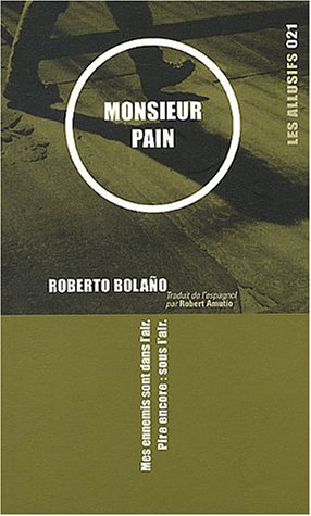 Monsieur Pain par Roberto Bolaño