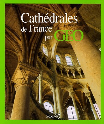 """<a href=""""/node/8083"""">Cathédrales de France par GEO</a>"""