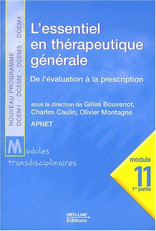 L'essentiel en thrapeutique gnrale. De l'valuation  la prescription