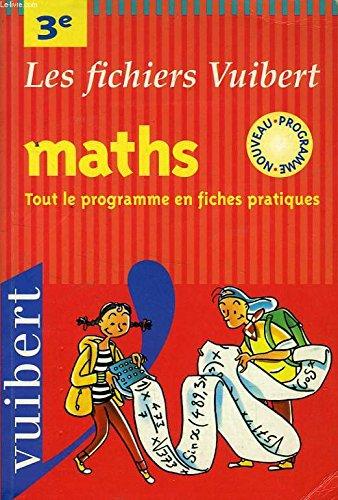 Mathématiques 3ème. Nouveau programme