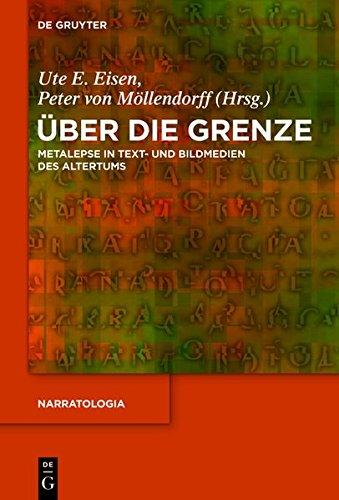 Über die Grenze: Metalepse in Text- und Bildmedien des Altertums (Narratologia) -