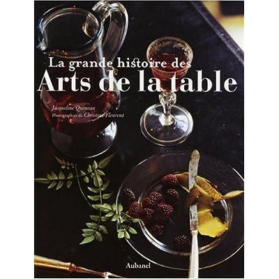 La grande histoire des Arts de la table