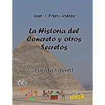 La Historia del Concreto y otros Secretos: Cuento Infantil (Spanish Edition)