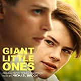 Giant Little Ones (Original Motion Picture Soundtrack)