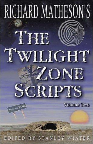 The Twilight Zone Scripts: Vol 2