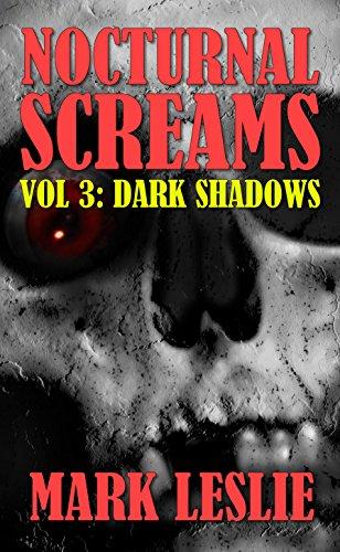 Dark Shadows: Nocturnal Screams: Volume 3