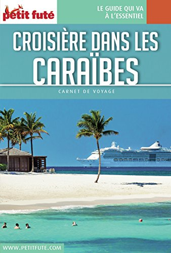 Descargar Libro CROISIÈRE CARAÏBES 2018/2019 Carnet Petit Futé de Dominique Auzias