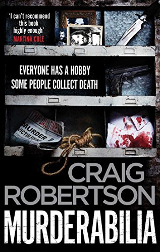 Murderabilia: Everyone has a hobby. Some people collect death. (English Edition)