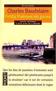 Petits poèmes en prose : Le spleen de Paris par Charles Baudelaire
