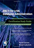 Image de DB2 9 for z/OS Database Administration: Certification Study Guide