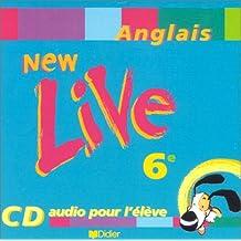 New Live : 6e, anglais LV1, pour l'élève (CD audio)