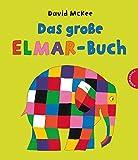 Elmar: Das große Elmar-Buch: Sammelband