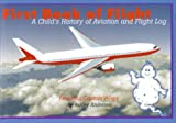 Image de First Book of Flight: A Child's History of Aviation and Flight Log