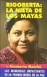 Rigoberta: LA Nieta De Los Mayas (Espagnol)