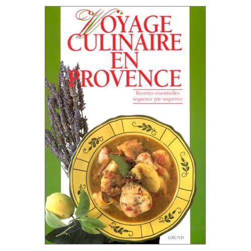 Voyage culinaire en Provence