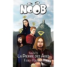 Noob, Tome 1.5 : La pierre des âges