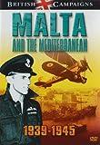 British Campaigns - Malta and the Mediterranean [DVD] [Reino Unido]