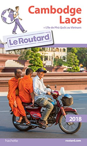 Descargar Libro Guide du Routard Cambodge Laos 2018: + l'île de Phù Quoc au Vietnam de Collectif